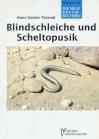 Blindschleiche und Scheltopusik