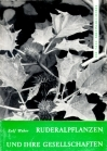 Ruderalpflanzen und ihre Gesellschaften