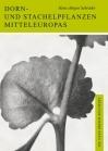 Dorn- und Stachelpflanzen Mitteleuropas