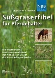 Süßgräserfibel für Pferdehalter