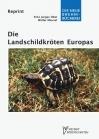 Die Landschildkröten Europas und der Mittelmeerländer