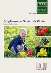 Giftpflanzen – Gefahr für Kinder