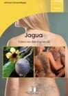 Jagua – Tattoos aus dem Regenwald