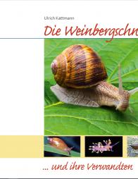 Die Weinbergschnecke und ihre Verwandten