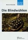 Die Blindwühlen