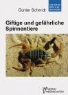 Giftige und gefährliche Spinnentiere