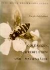 Goldaugen, Schwebfliegen und Marienkäfer