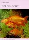 Der Goldfisch und seine Varietäten