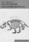 Die säugetierähnlichen Reptilien