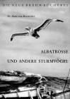 Albatrosse und andere Sturmvögel