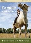 Kamele sind anders - Trampeltiere in Mitteleuropa - E-Book