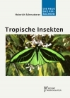 Tropische Insekten - Meisterwerke der Evolution - E-Book